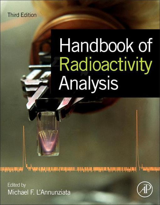 Handbook of Radioactivity Analysis EB9780123848741