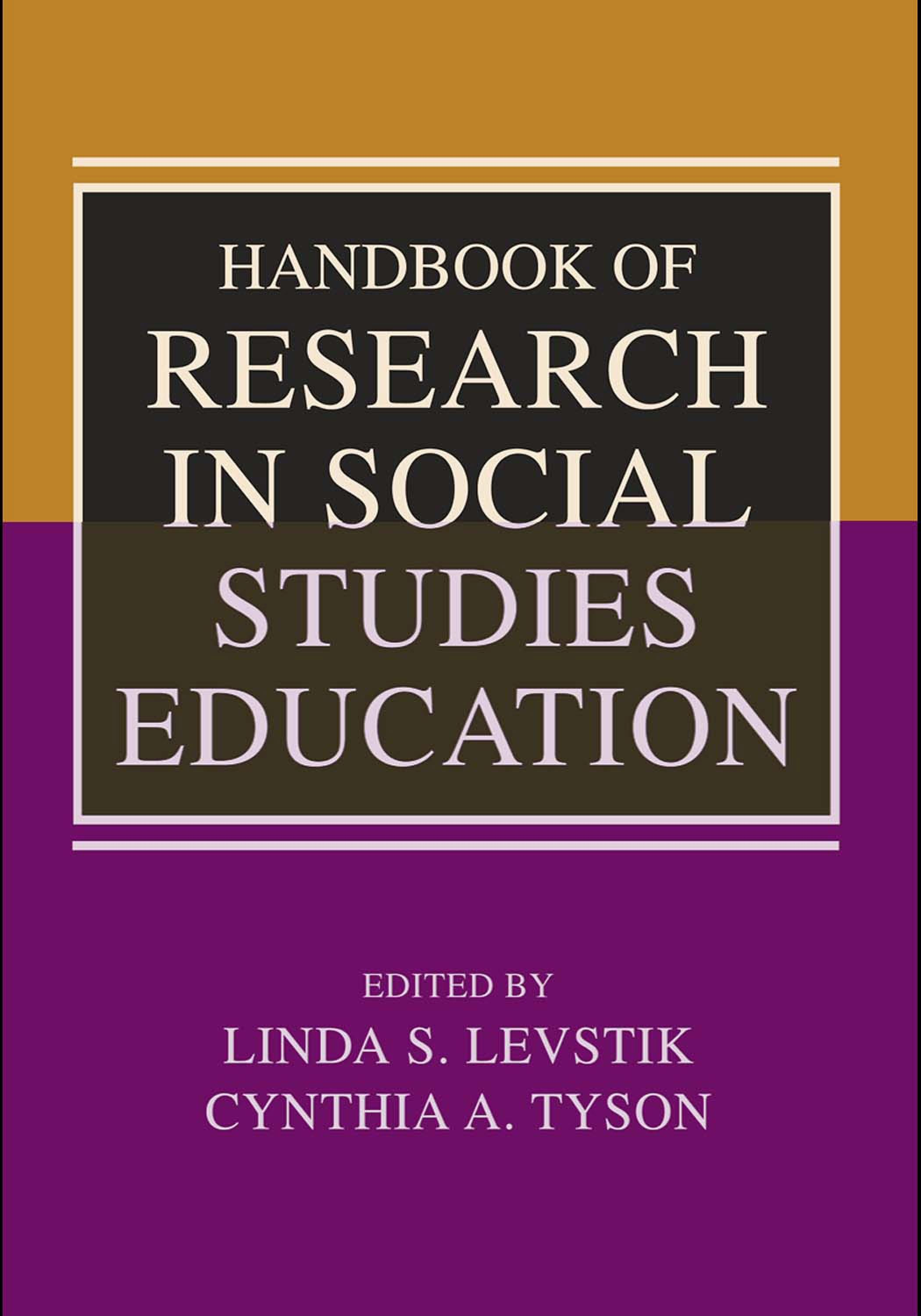 Handbook of Research in Social Studies Education EB9780203930229