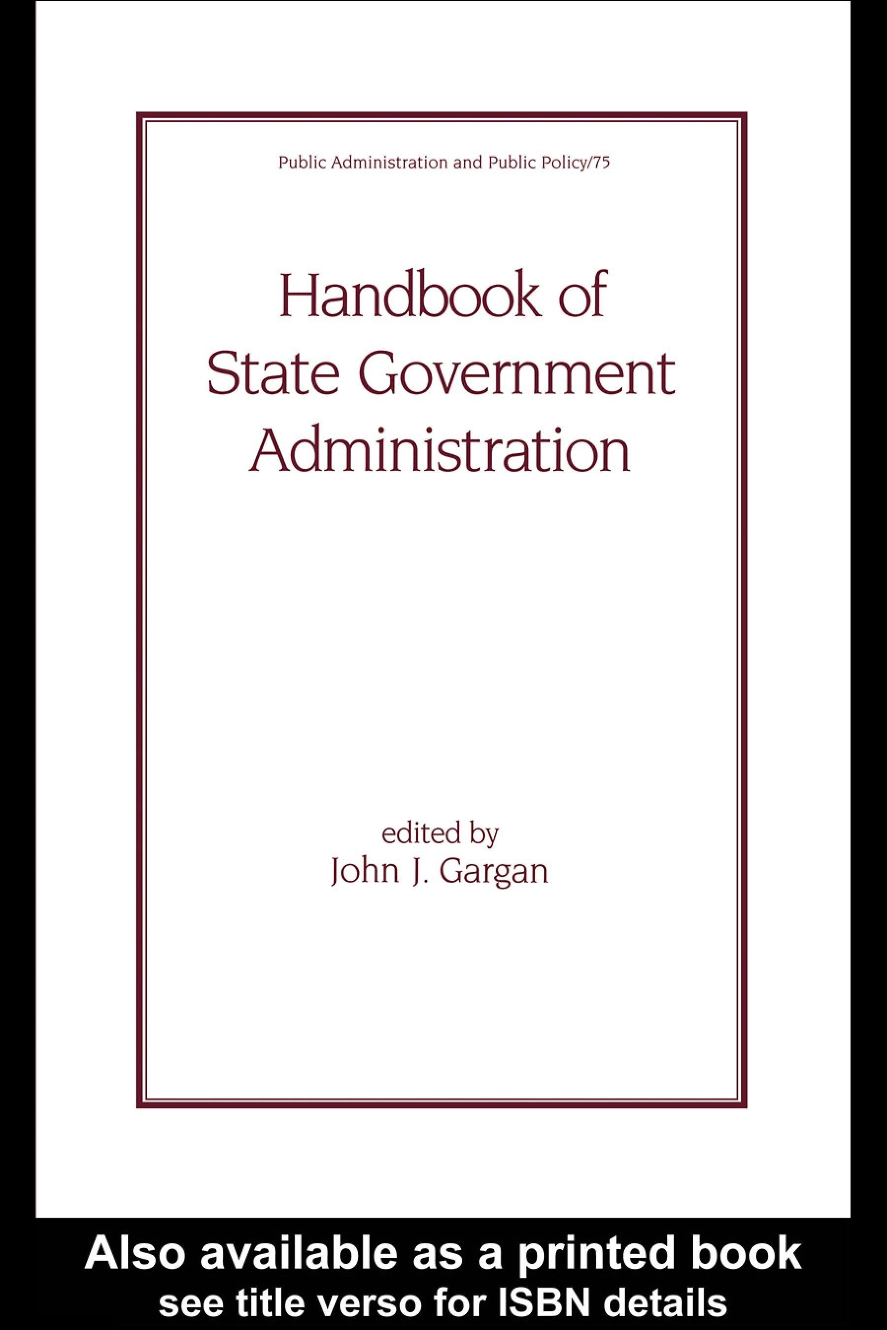 Handbook of State Government Administration EB9780203909010