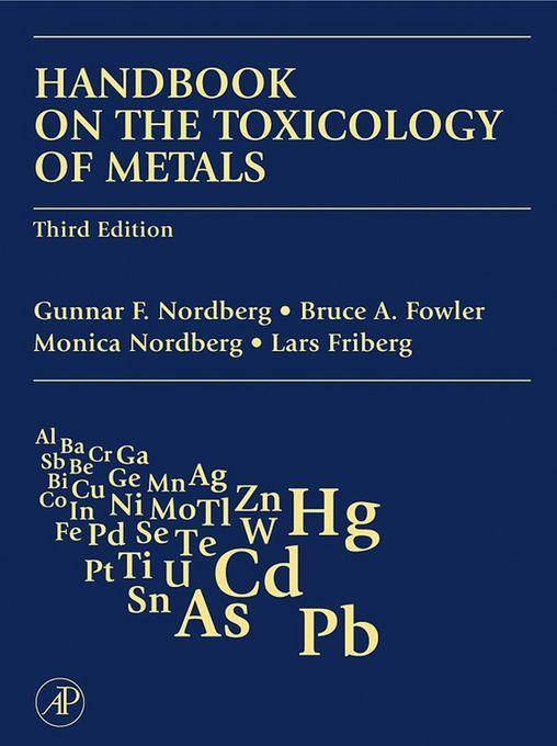 Handbook on the Toxicology of Metals EB9780080546100