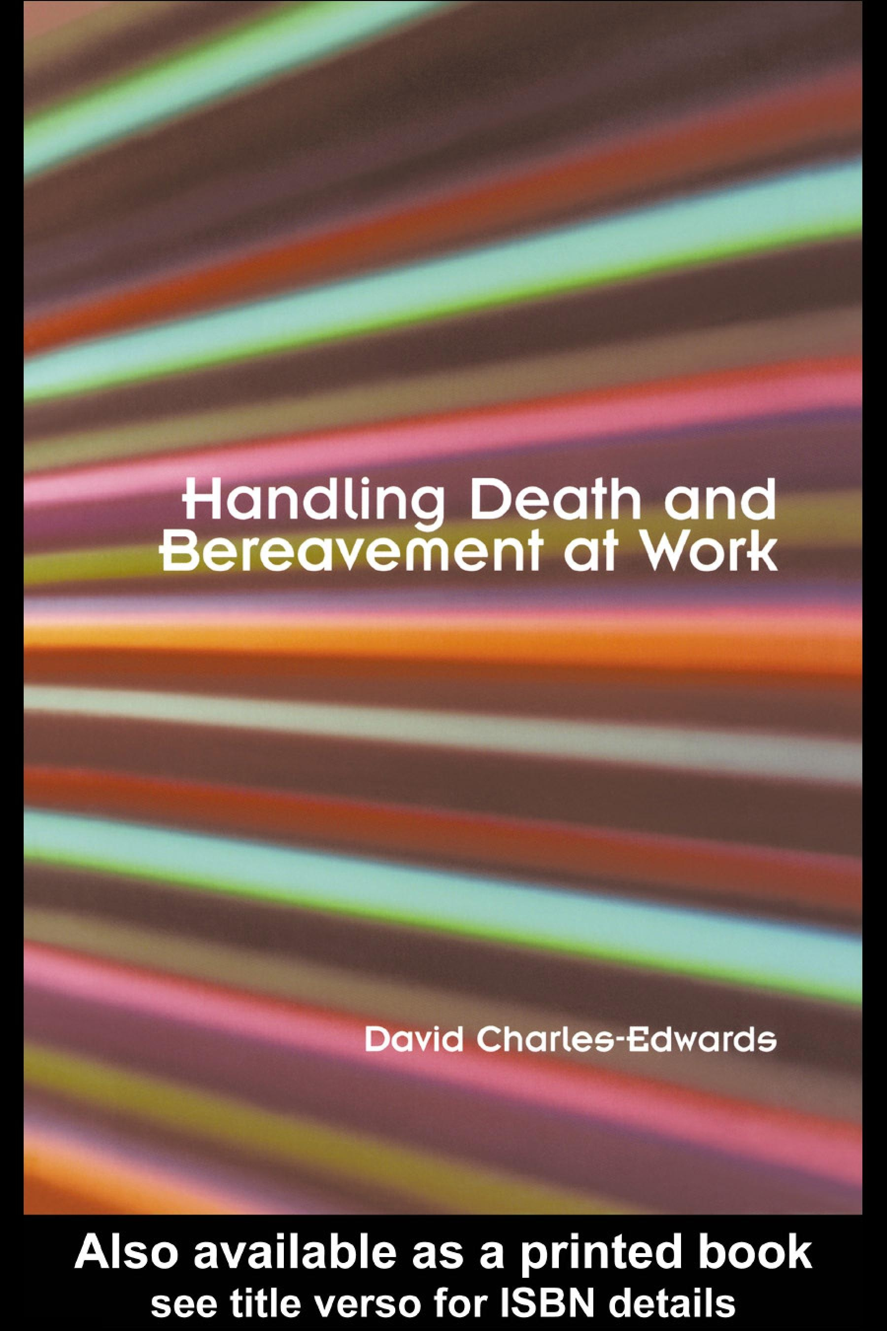 Handling Death and Bereavement at Work EB9780203309346