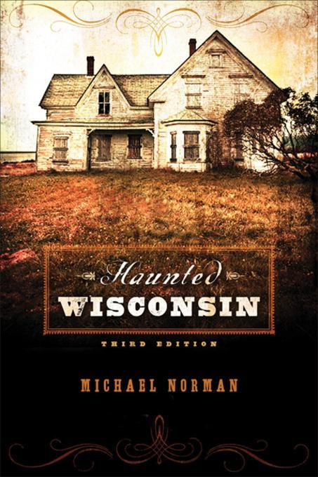 Haunted Wisconsin EB9780299285937