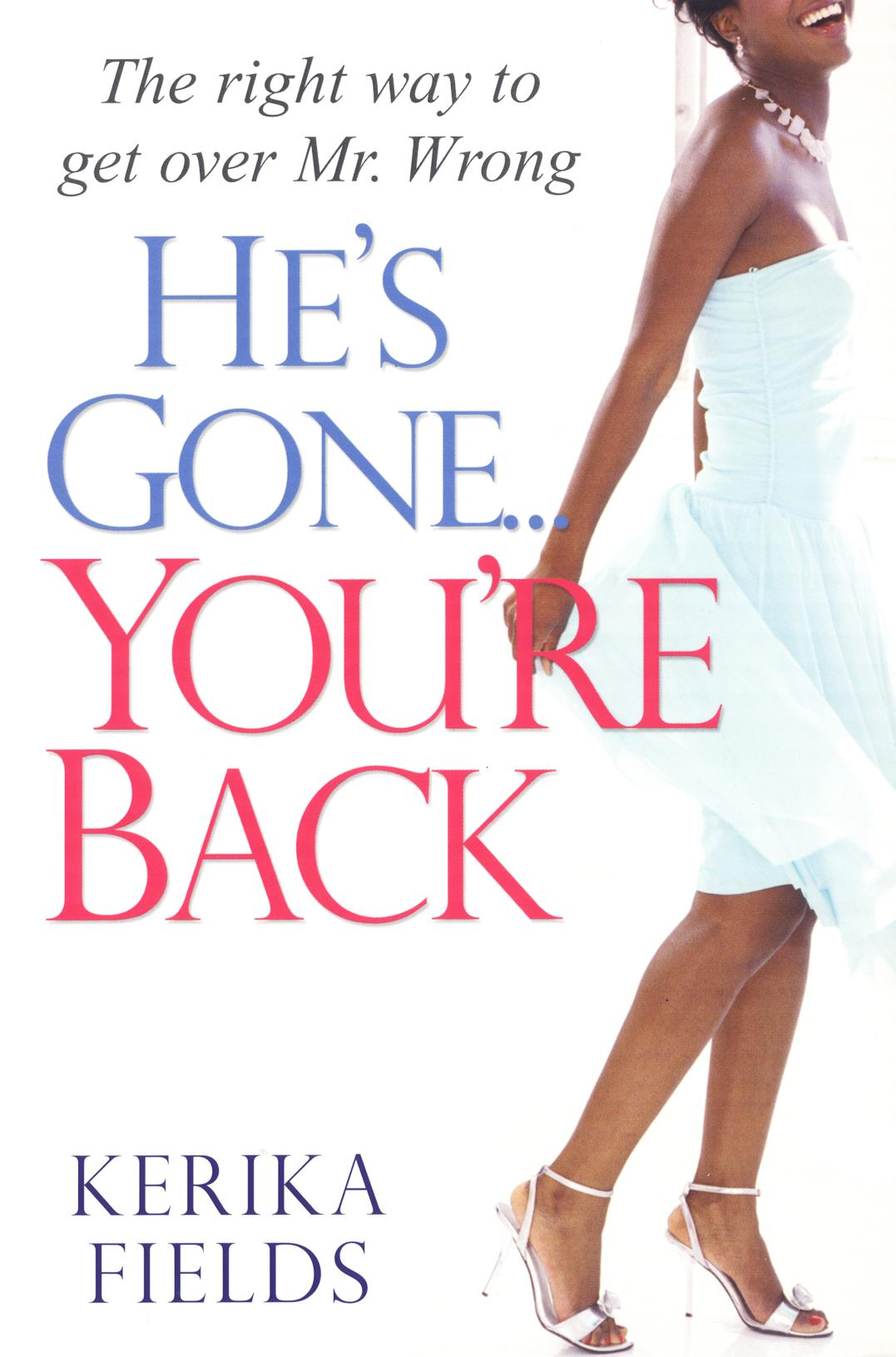 He's Gone...You're Back: EB9780758268785