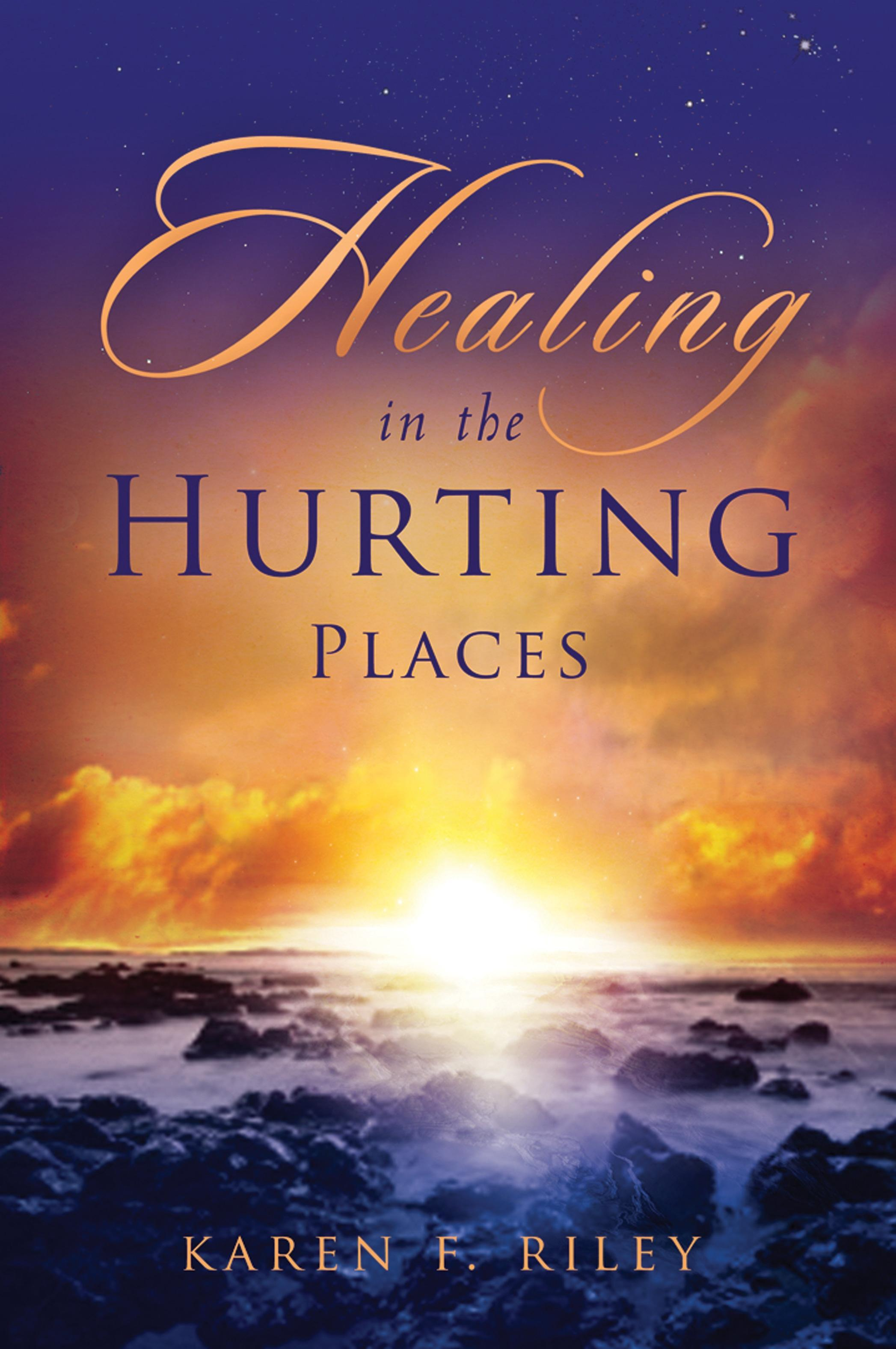 Healing in the Hurting Places EB9780768489613