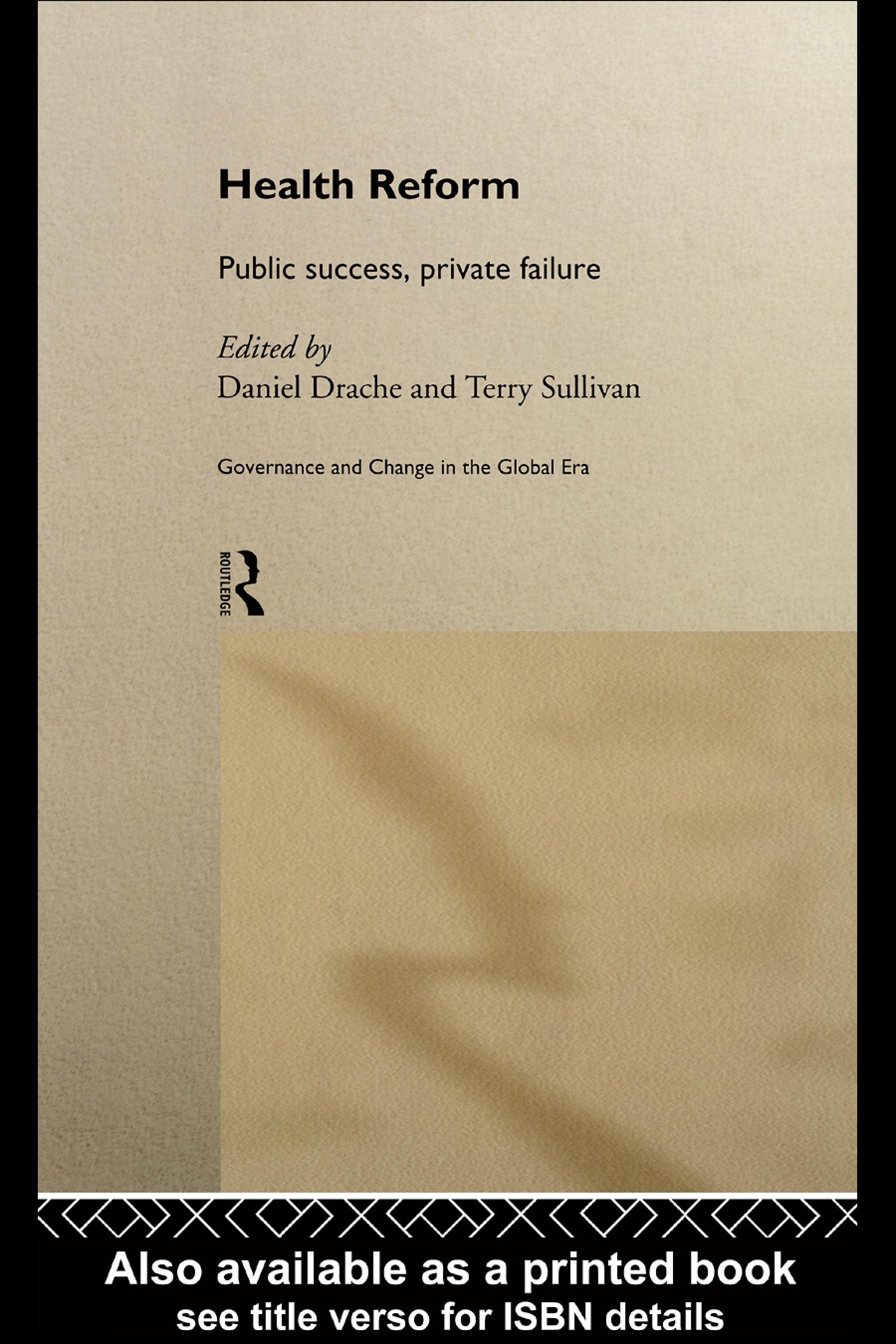 Health Reform: Public Success, Private Failure