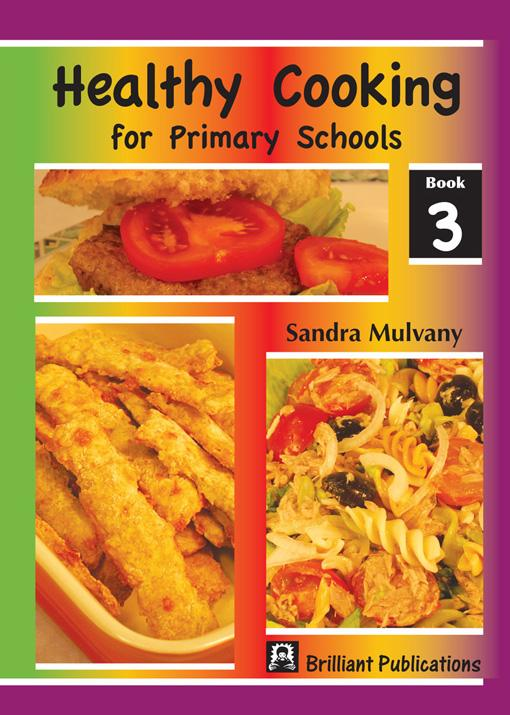 Healthy Cooking for Primary Schools - Book 3 EB9780857471642