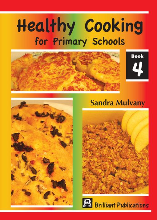 Healthy Cooking for Primary Schools - Book 4 EB9780857471659