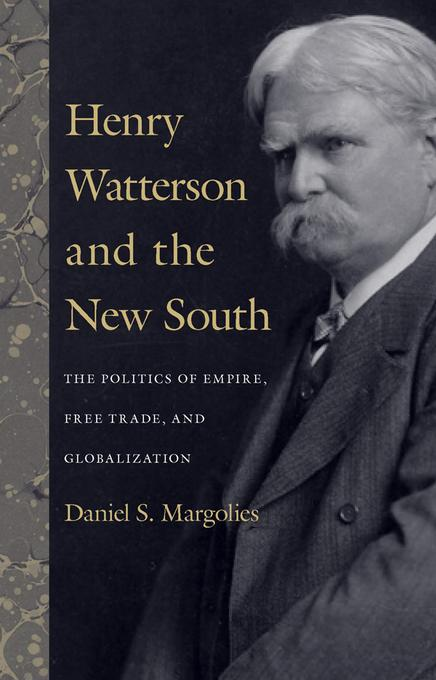 Henry Watterson and the New South EB9780813171579