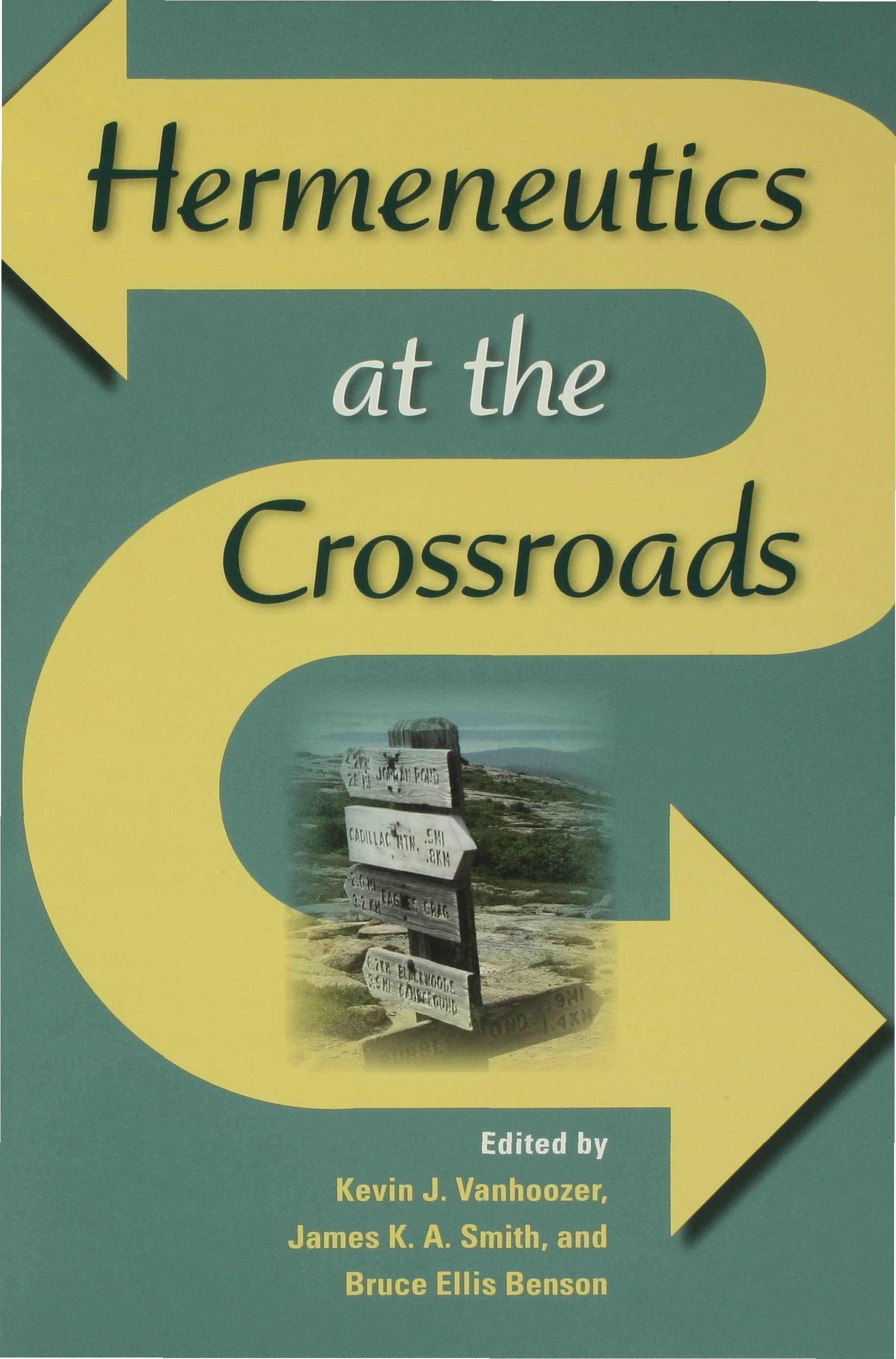 Hermeneutics at the Crossroads EB9780253111982