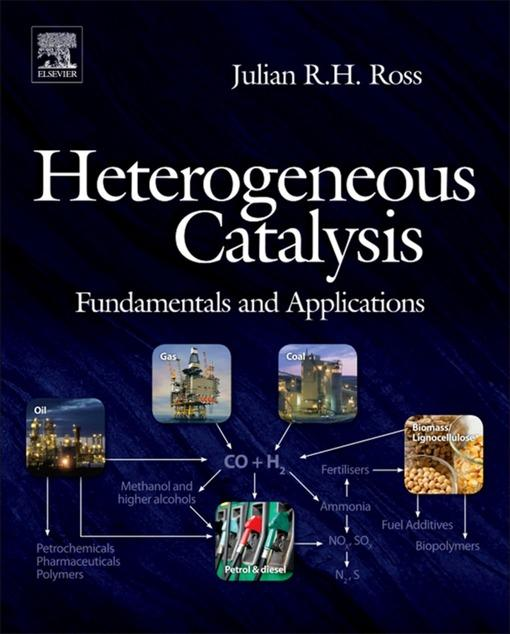 Heterogeneous Catalysis: Fundamentals and Applications EB9780080956848