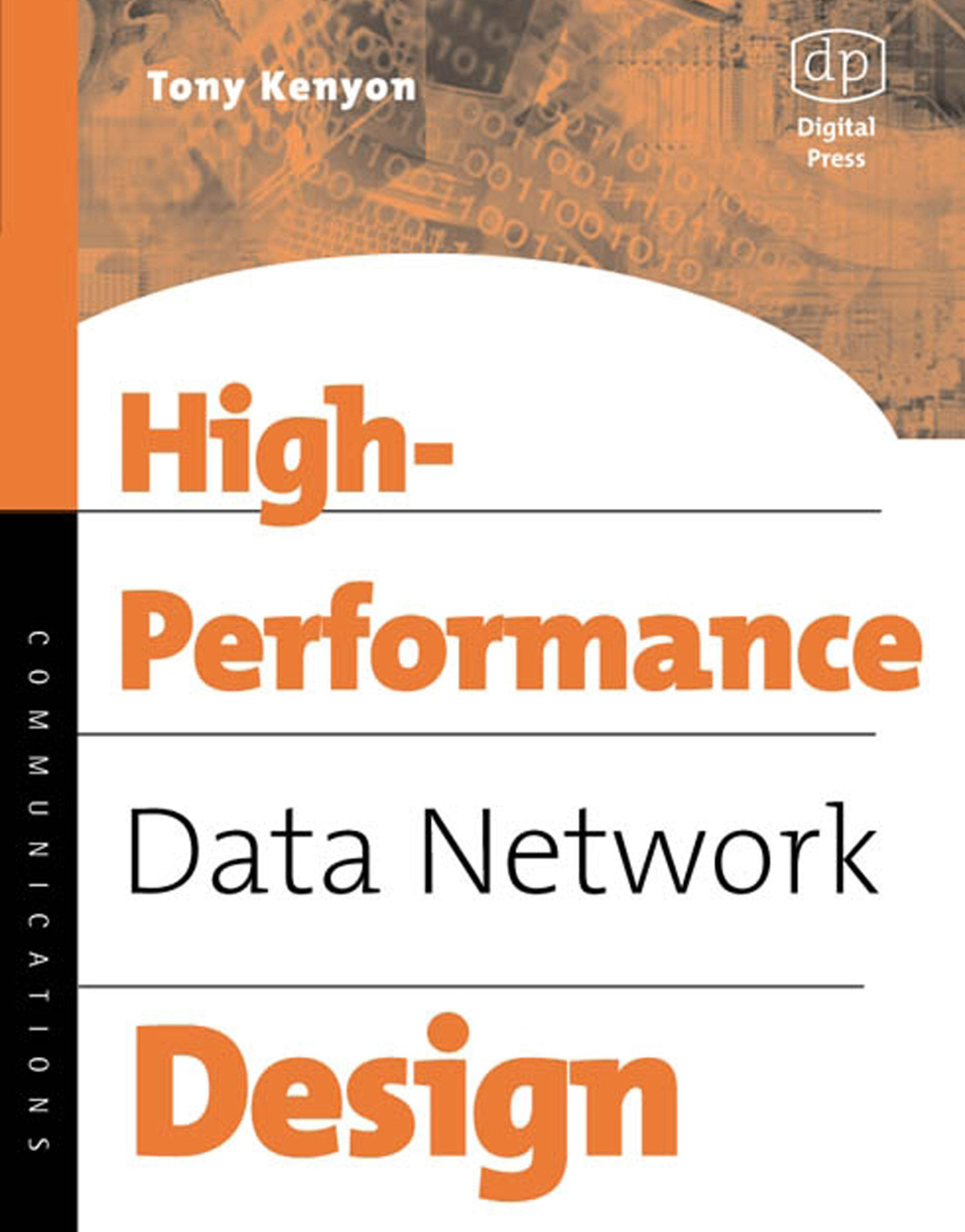 High Performance Data Network Design: Design Techniques and Tools EB9780080491455