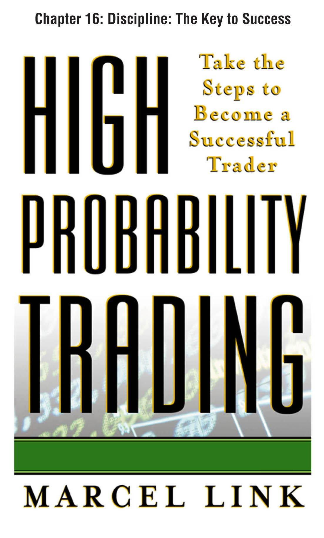 High-Probability Trading: Discipline: The Key to Success EB9780071715997