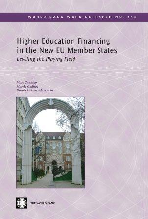 Higher Education Financing in the New Eu Member States: Leveling the Playing Field EB9780821371503