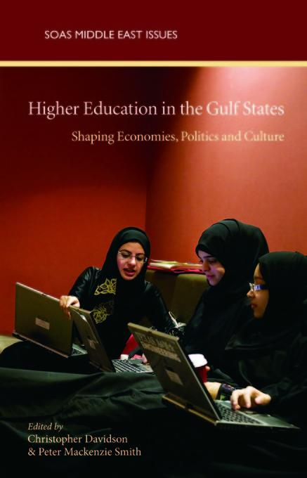 Higher Education in the Gulf States: Shaping Economies, Politics and Culture EB9780863568572
