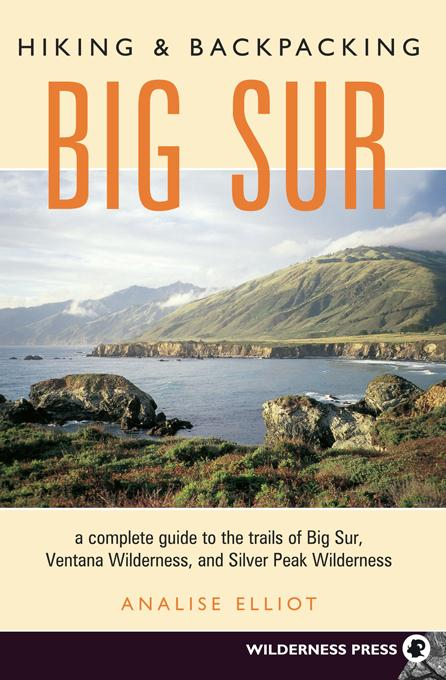 Hiking and Backpacking Big Sur EB9780899975313