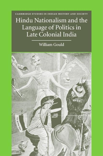 Hindu Nationalism and the Language of Politics in Late Colonial India EB9780511192425