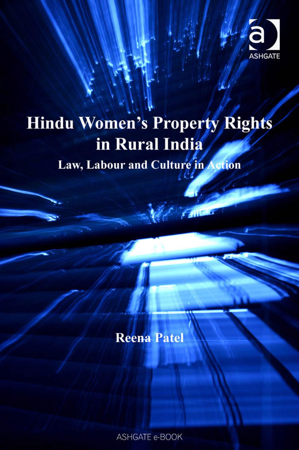 Hindu Women's Property Rights in Rural India: Law, Labour and Culture in Action EB9780754684930
