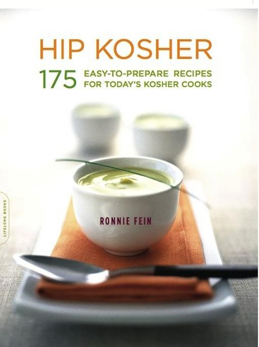 Hip Kosher: 175 Easy-to-Prepare Recipes for Today's Kosher Cooks EB9780786732197
