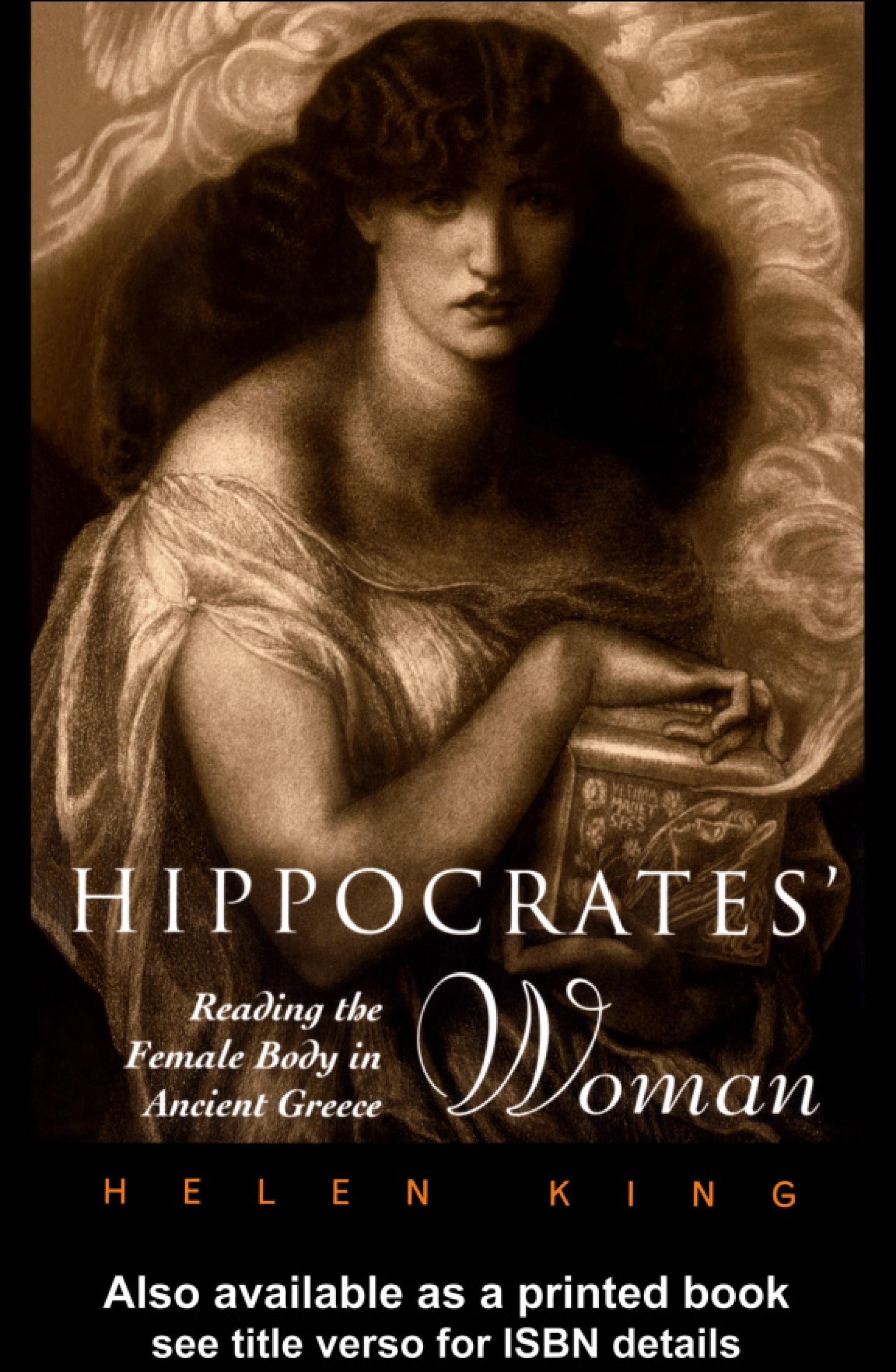 Hippocrates' Woman: Reading the Female Body in Ancient Greece EB9780203025994