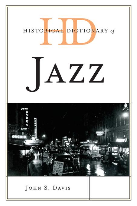 Historical Dictionary of Jazz EB9780810878983