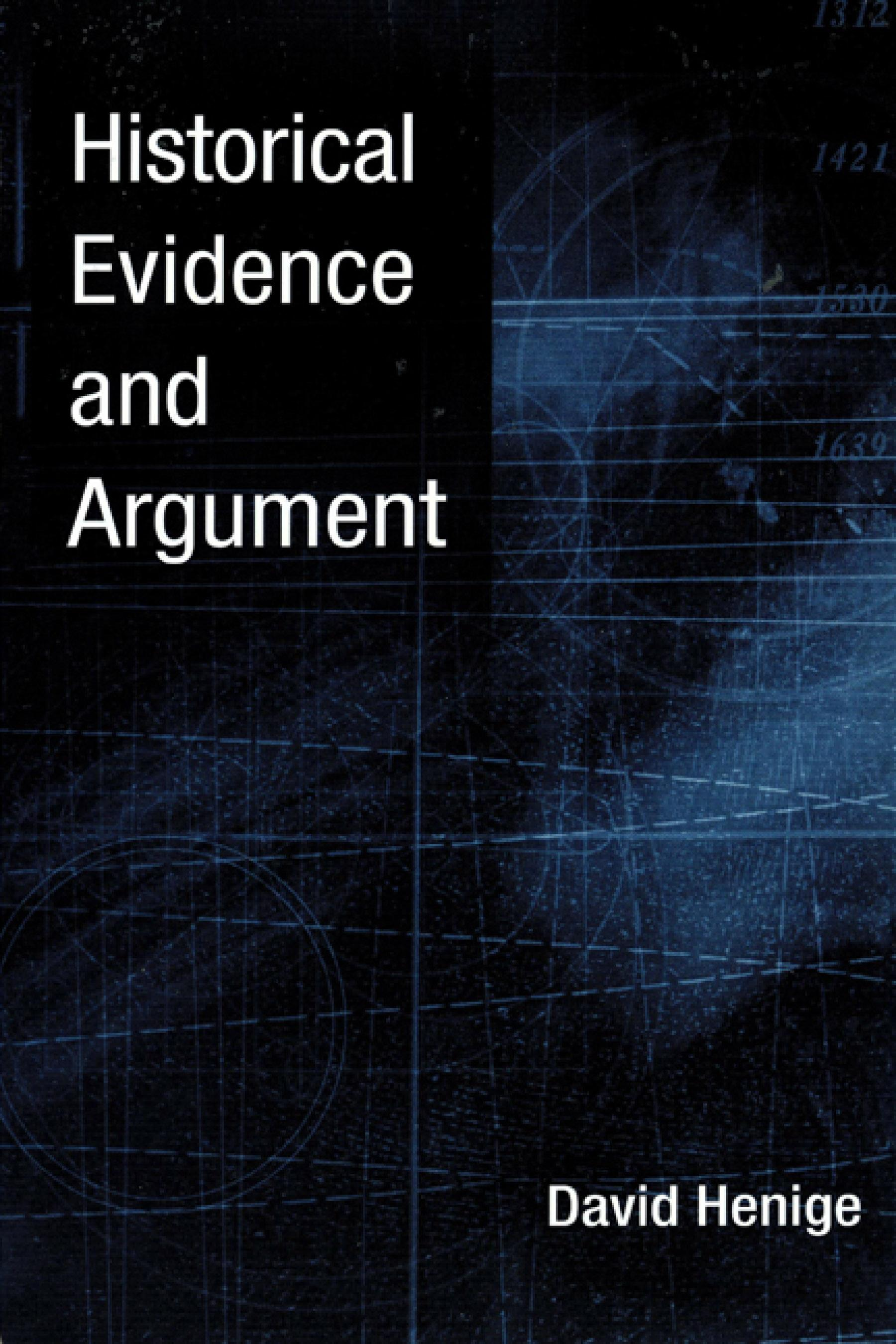 Historical Evidence and Argument EB9780299214135