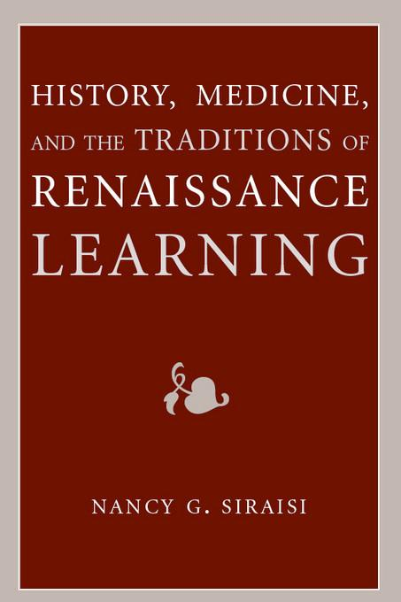 History, Medicine, and the Traditions of Renaissance Learning EB9780472025480