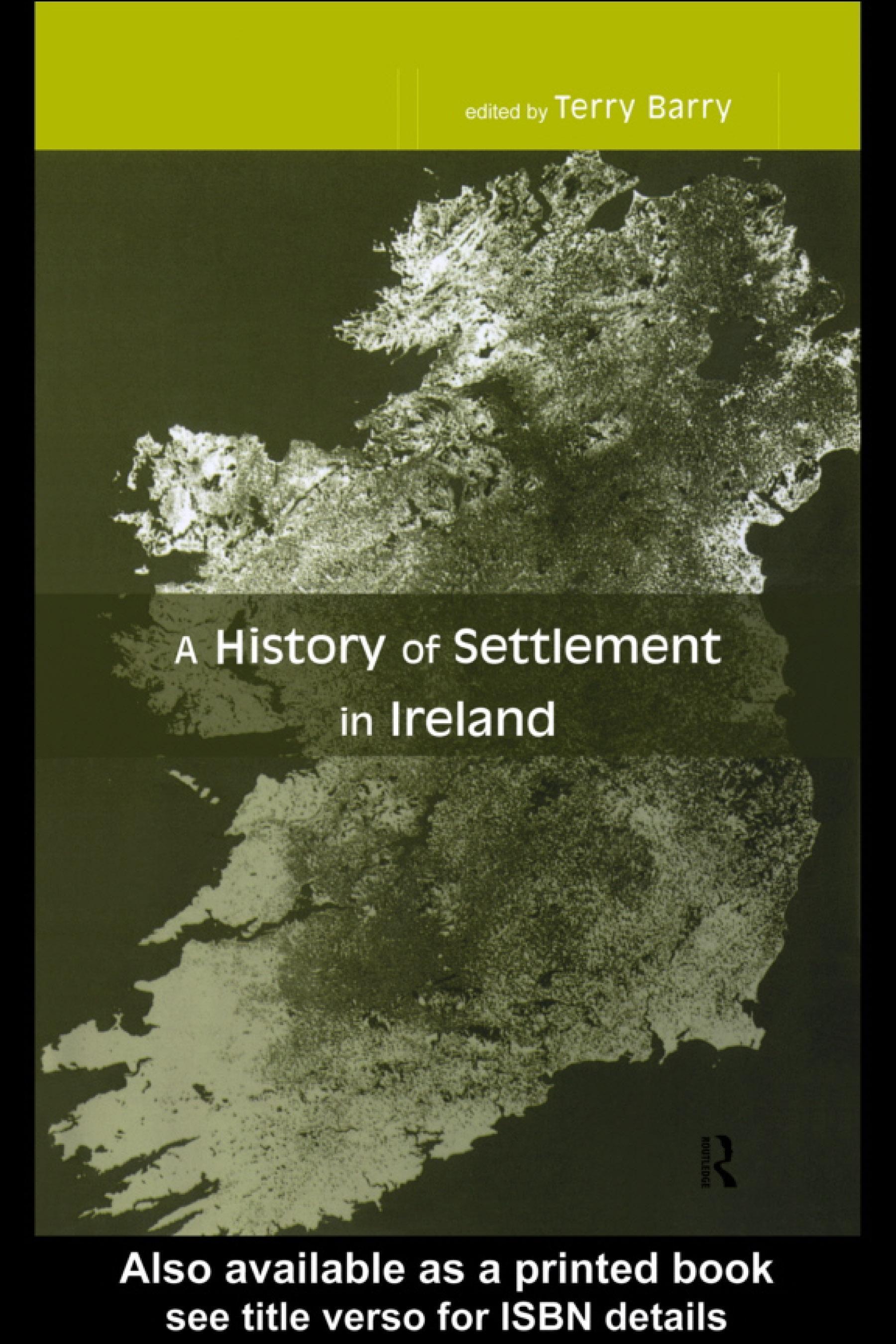 History of Settlement in Ireland EB9780203025192