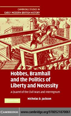 Hobbes, Bramhall and the Politics of Liberty and Necessity EB9780511352744