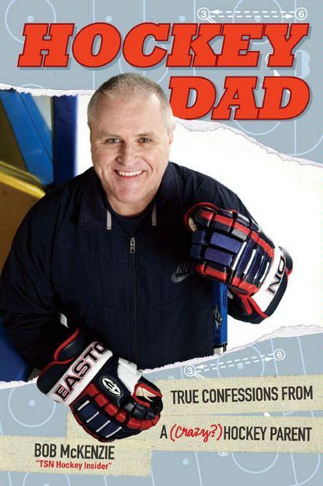 Hockey Dad: True Confessions Of A (Crazy) Hockey Parent EB9780470159842