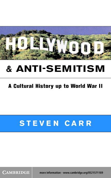 Hollywood and Anti-Semitism EB9780511038402