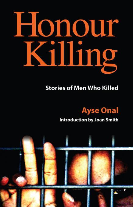 Honour Killing: Stories of Men Who Killed EB9780863568077