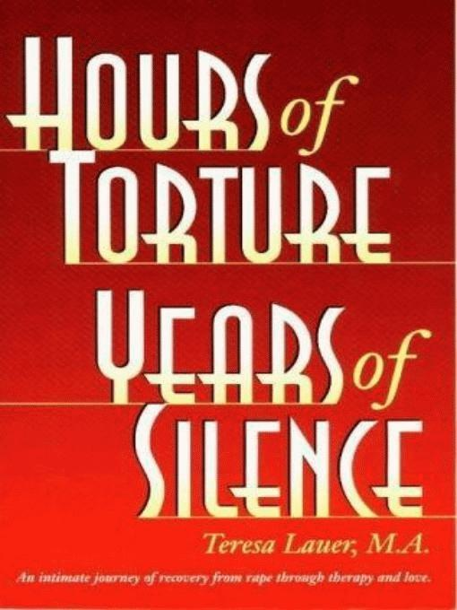 Hours of Torture Years of Silence EB9780966207835