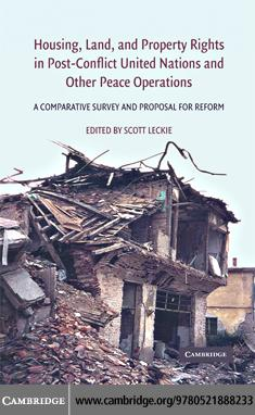 Housing, Land, and Property Rights in Post-Conflict United Nations and Other Peace Operations EB9780511460777