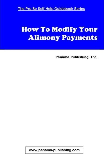 How To Modify Your Alimony Payments EB9780980047011