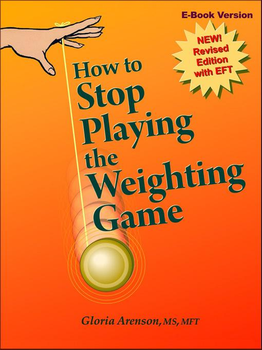 How To Stop Playing The Weighting Game EB9780962194238