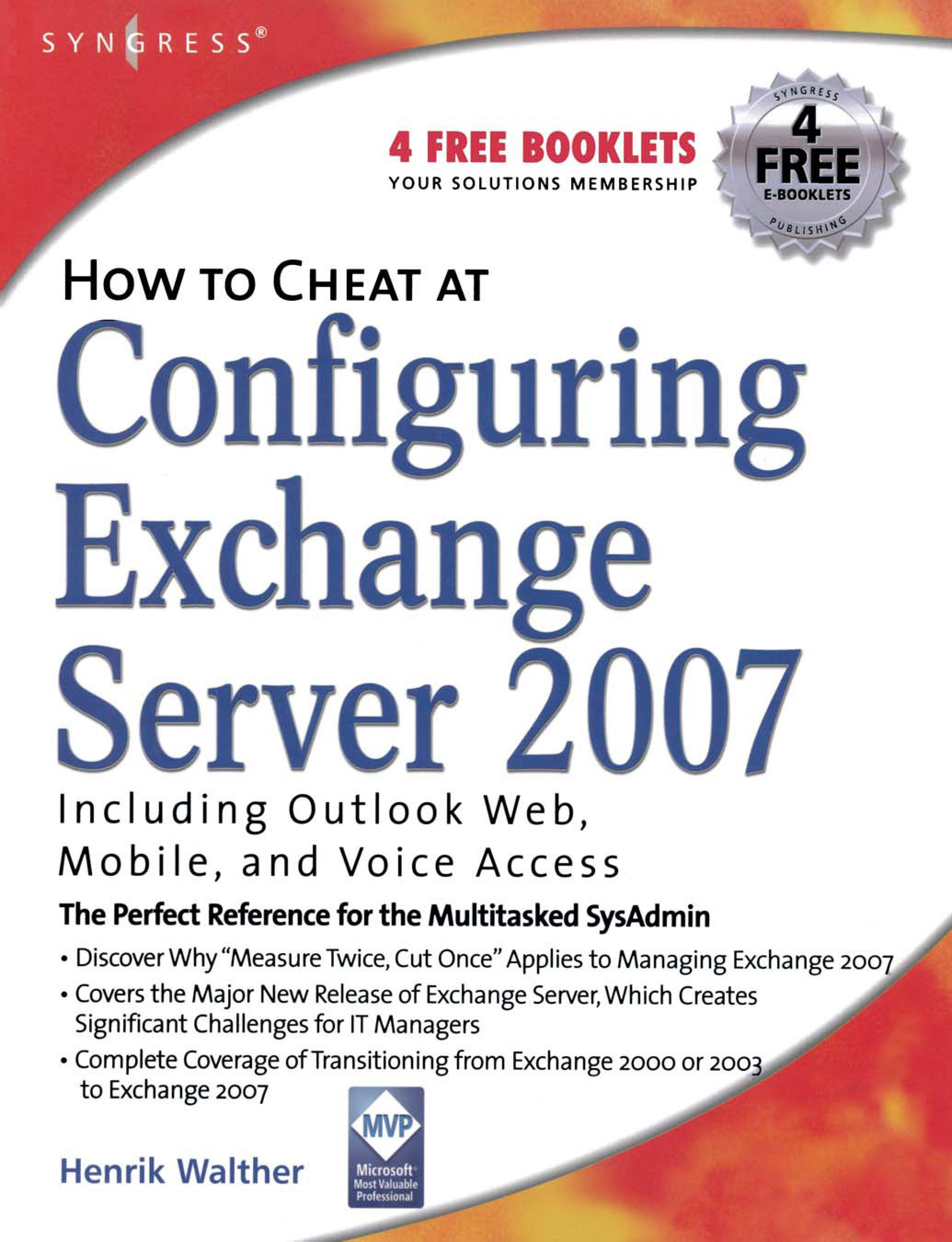 How to Cheat at Configuring Exchange Server 2007: Including Outlook Web, Mobile, and Voice Access EB9780080554204