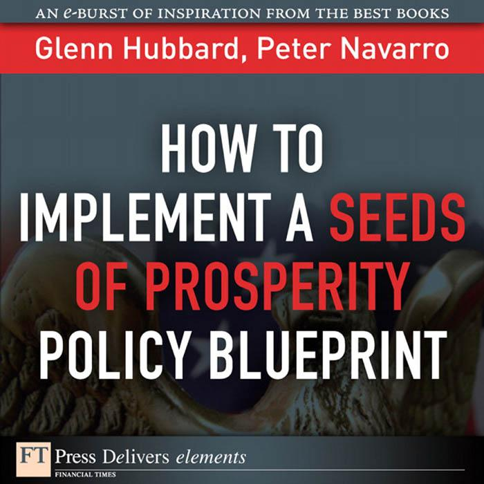 How to Implement a Seeds of Prosperity Policy Blueprint EB9780132617185