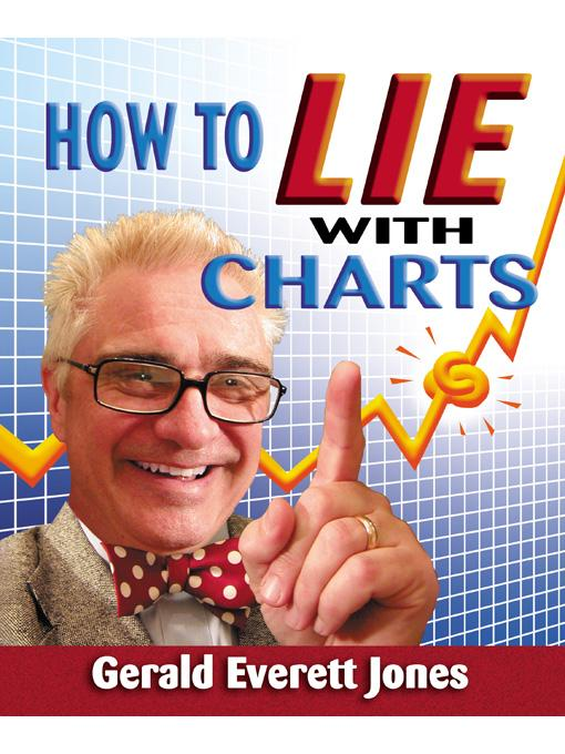 How to Lie with Charts EB9780979486685