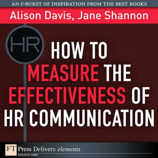 How to Measure the Effectiveness of HR Communication EB9780132763356