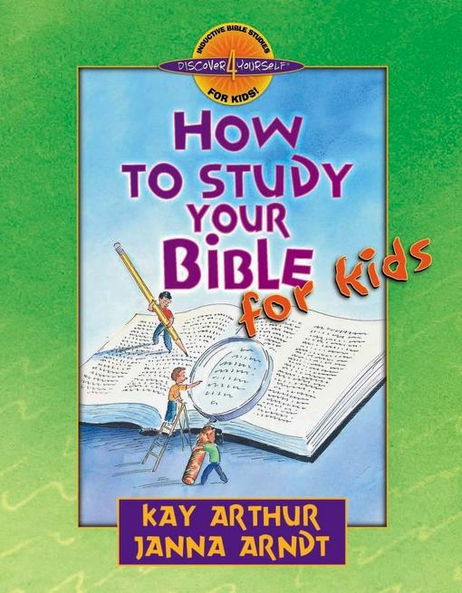 How to Study Your Bible for Kids EB9780736935975