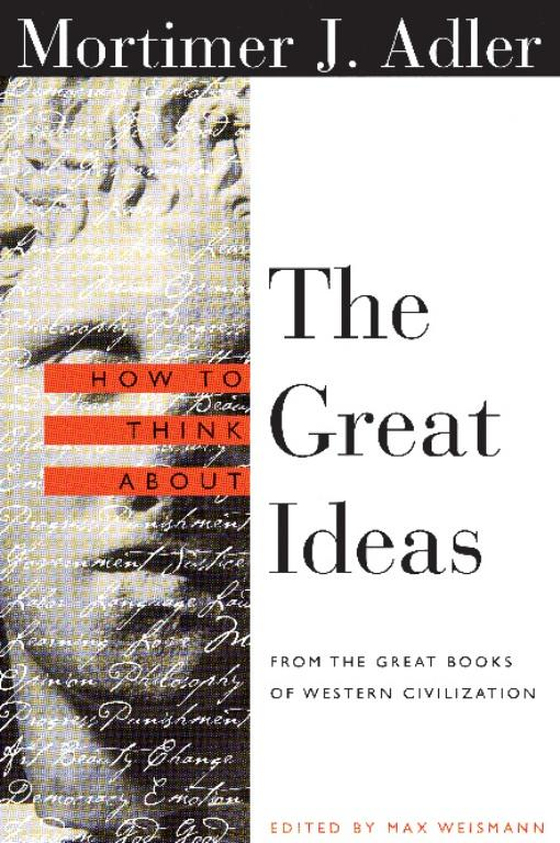 How to Think About the Great Ideas EB9780812696936