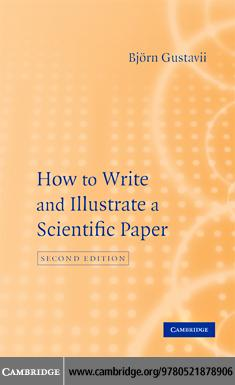 How to Write and Illustrate a Scientific Paper EB9780511389085