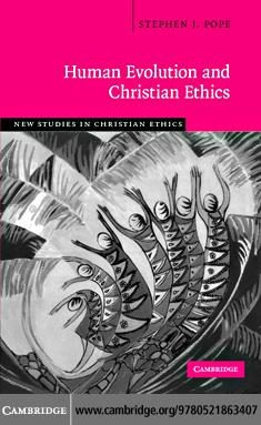 Human Evolution and Christian Ethics EB9780511473777