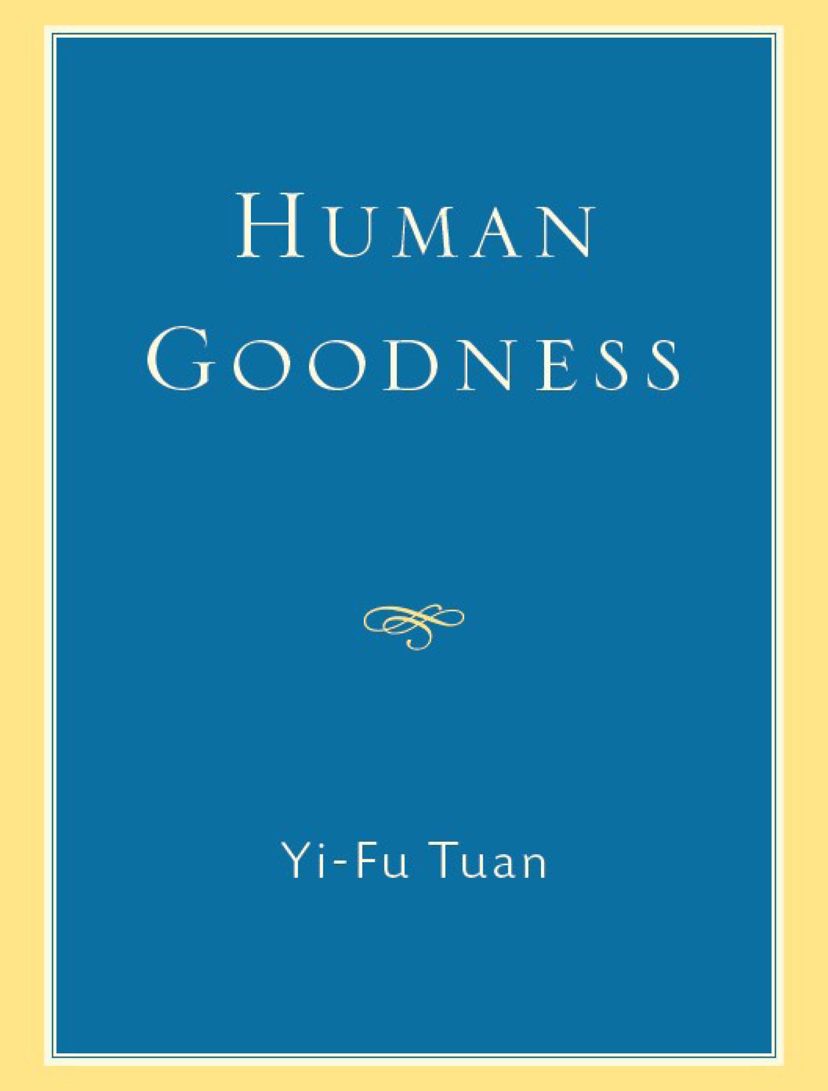 Human Goodness EB9780299226732
