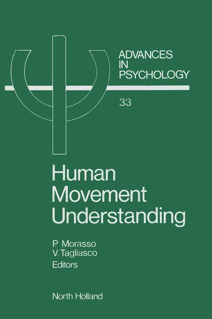 Human Movement Understanding: From Computational Geometry to Artificial Intelligence EB9780080866871
