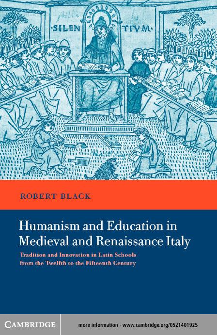 Humanism and Education in Medieval and Renaissance Italy EB9780511037290