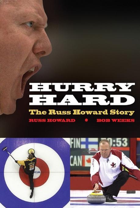 Hurry Hard: The Russ Howard Story EB9780470739570
