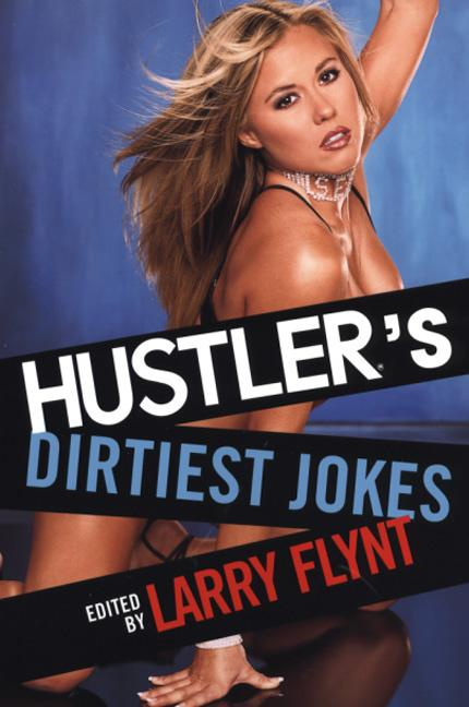 Hustler's Dirtiest Jokes EB9780806528175