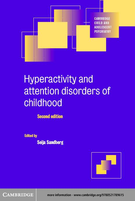 Hyperactivity and Attention Disorders of Childhood EB9780511060748