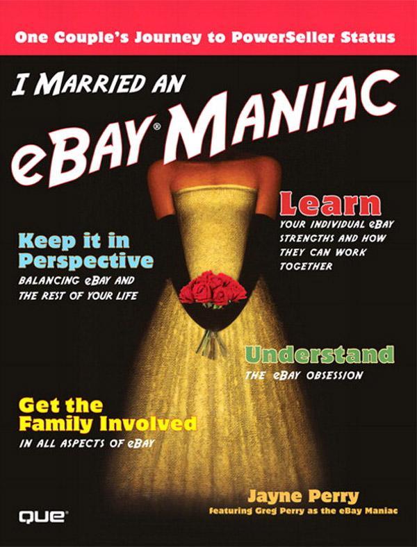 I Married an eBay Maniac EB9780132713863
